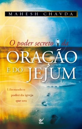 O_Poder_Secreto_da_Oracao_e_do_Jejum_Mah_det