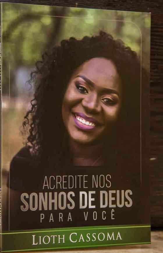 Livro Acredite nos sonhos de Deus para você, Lioth Cassoma 1